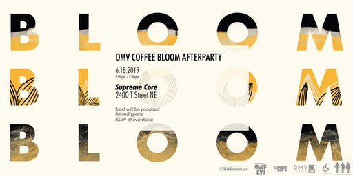 DMV Coffee Bloom Afterparty