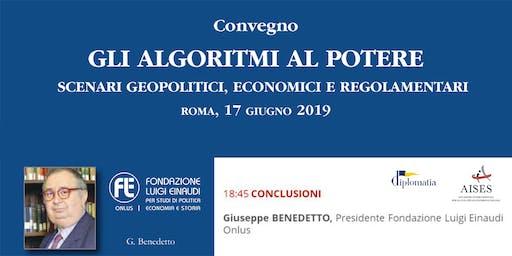 Gli algoritmi al potere, scenari geopolitici, economici e regolamentari