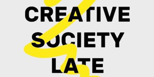 Creative Society Late