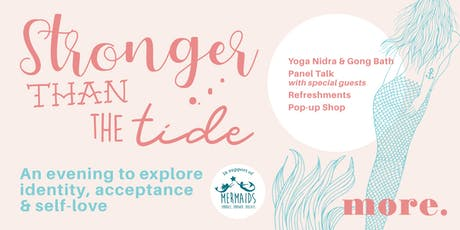 Stronger than the Tide -  Identity, Acceptance  & Self-Love tickets