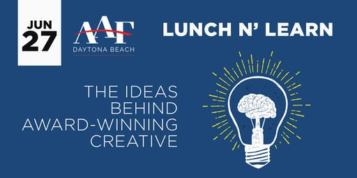 June 27, 2019 - AAF Daytona Beach Lunch N' Learn