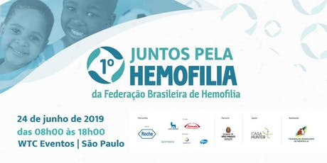 Iº JUNTOS PELA HEMOFILIA DA FEDERAÇÃO BRASILEIRA DE HEMOFILIA ingressos