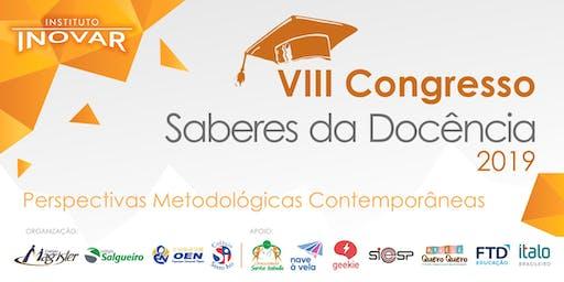 VIII Congresso Saberes da Docência - Perspectivas Metodológicas Contemporâneas