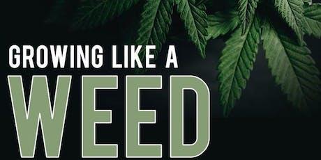 Cannabis - Growing Like a Weed tickets