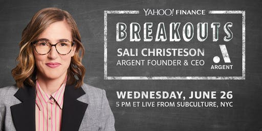 Yahoo Finance Breakouts presents Sali Christeson, founder and CEO of Argent