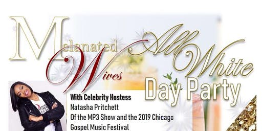 Melanated Wives  All White Day Party
