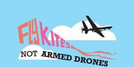 Fly Kites Not Killer Drones in the summer tickets