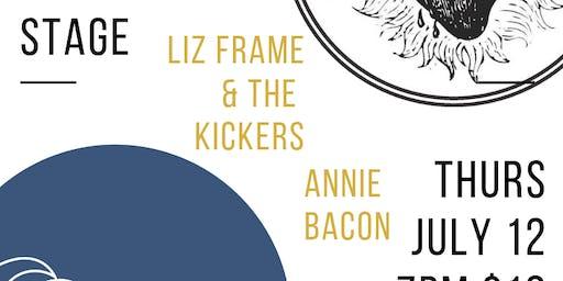Annie Bacon/ Liz Frame & The Kickers