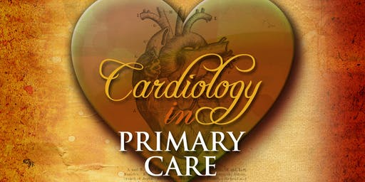 Cardiology in Primary Care 2019