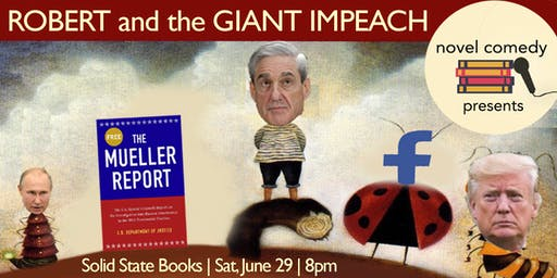 Robert Mueller and the Giant Impeach (a comedy show)