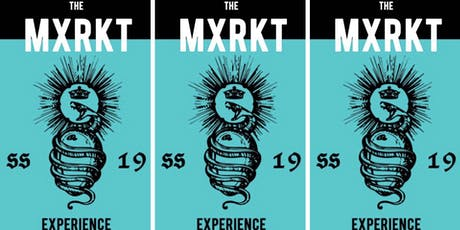 The MXRKT SS19 Experience  tickets