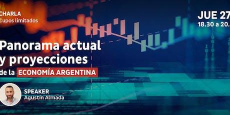Charla: Panorama actual y proyecciones de la economía Argentina entradas