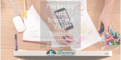 Marketing and Branding Your Business tickets