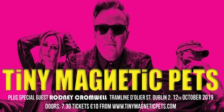 Tiny Magnetic Pets & Guests at Tramline tickets