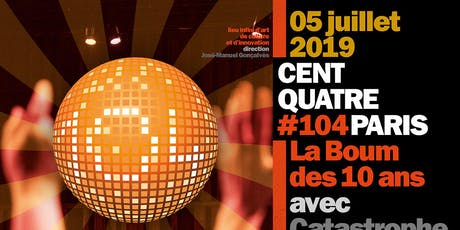 Apéro Réseau 104factory + BOOM 10 ans billets