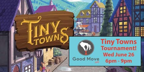 Tiny Towns Tournament June 26th! tickets