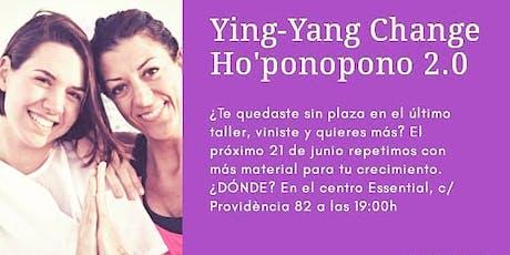 Yin Yang Change Ho'ponopono 2.0 entradas