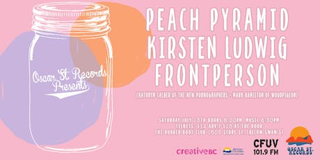 Oscar St. Records presents: Peach Pyramid, Kirsten Ludwig and Frontperson tickets