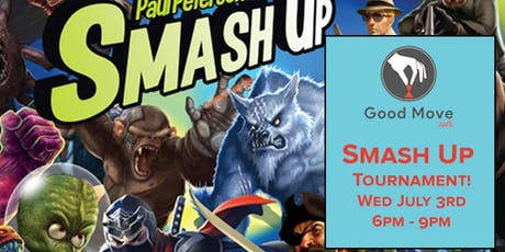 Smash Up Tournament July 3rd! tickets