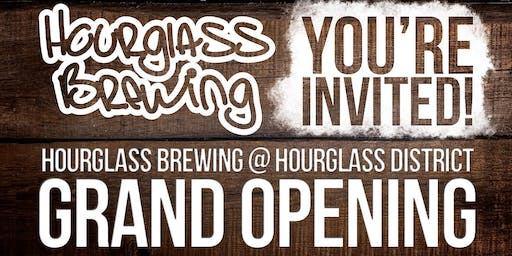 Hourglass Brewing Hourglass District Grand Opening!