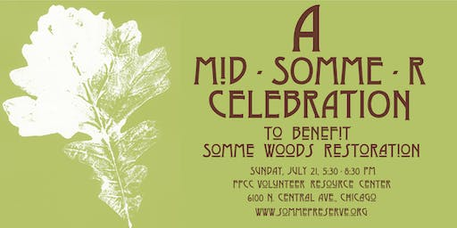 A Mid-Somme-R Celebration to Benefit Somme Woods Restoration