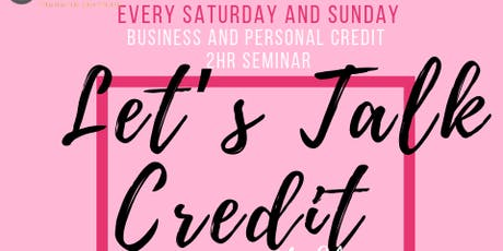 LET'S TALK CREDIT tickets