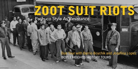 """Zoot Suit Riots"" Bus Tour (September) tickets"