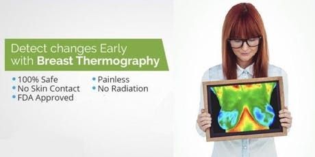 Breast Thermography~A Complete Picture of Your Breast Health tickets