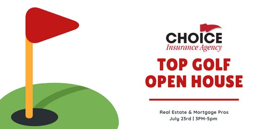 Top Golf Open House Event: Real Estate and Loan Officer Pros Exclusive Event - July 23rd 3pm-5pm