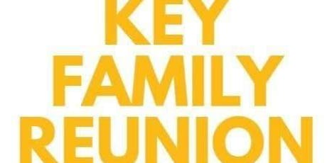 Key Family Reunion 2019 tickets