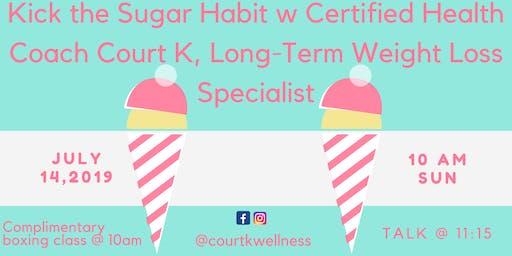 How to Kick the Sugar Habit