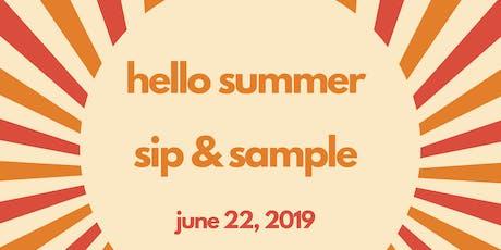 Hello, Summer! Sip & Sample tickets