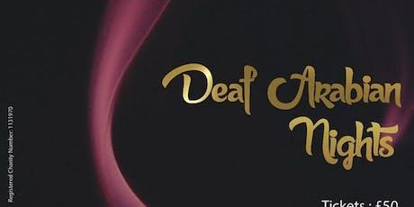 Deaf Arabian Nights tickets