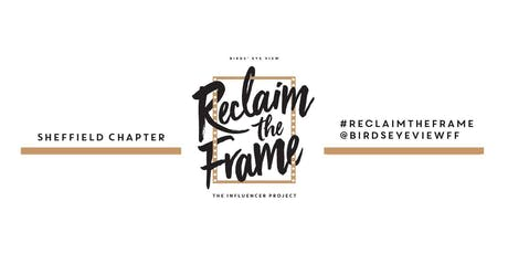 Sheffield - Reclaim The Frame - Summer Drinks tickets