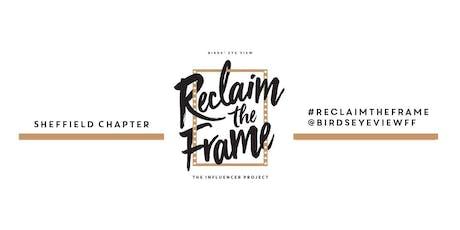 Sheffield - Reclaim The Frame - Summer Drinks tickets
