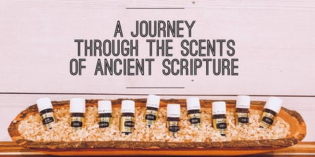A Journey Through the Scents of Ancient Scripture tickets