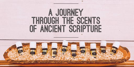 A Journey Through the Scents of Ancient Scripture