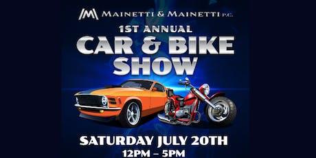 1st Annual Mainetti & Mainetti, P.C. Car and Bike Show tickets