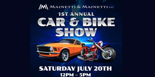 1st Annual Mainetti & Mainetti, P.C. Car and Bike Show