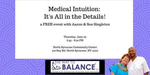 Medical Intuition: It's All in the Details!