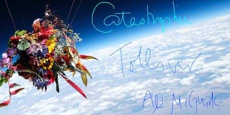 Catastrophie, Tolliver, Ali McGuirk tickets