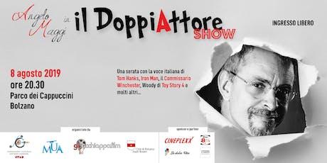 """Angelo Maggi in """"Il DoppiAttore Show"""" biglietti"""