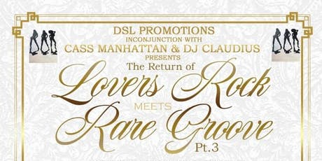 Lovers Rock meets Rare Groove part 3 tickets