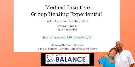 Medical Intuitive Group Healing Experiential  tickets