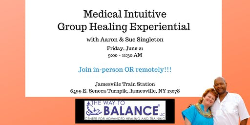 Medical Intuitive Group Healing Experiential
