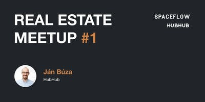 Real Estate Meetup #1
