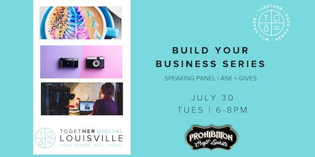 Together Digital Louisville: Building a Business - Speaker Series  tickets