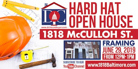 1818 McCulloh St. Hard Hat Open House - FRAMING tickets