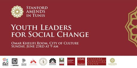Stanford AMENDS in Tunis: Youth Leaders for Social Change billets