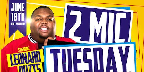 2Mic Tuesday tickets